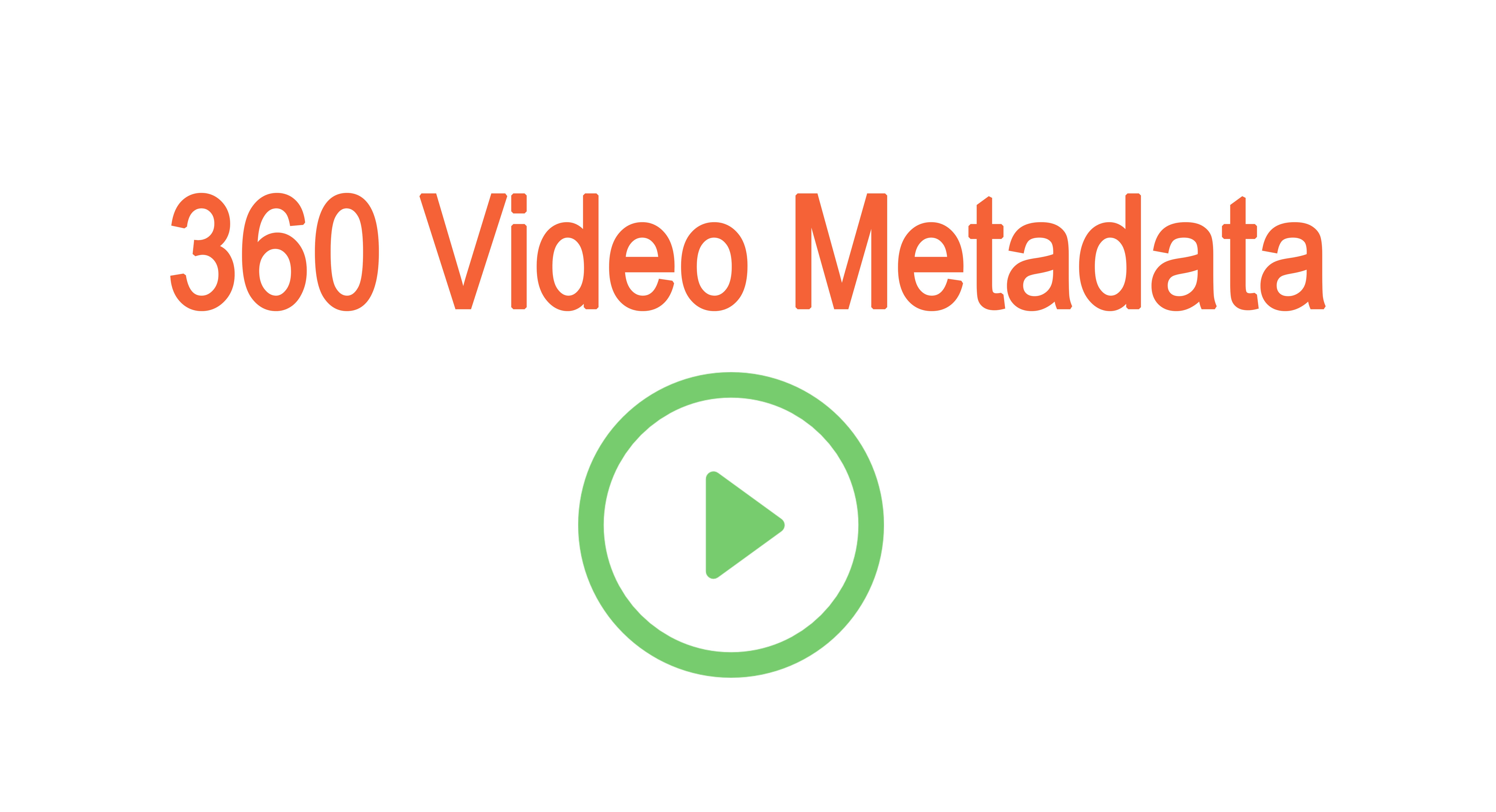 360 video metadata